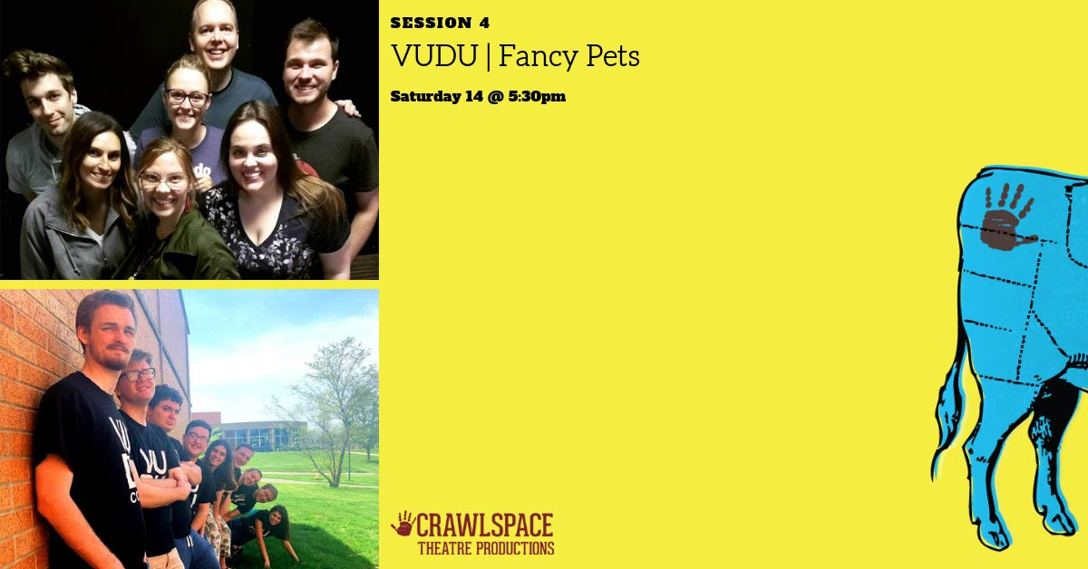 VUDU & Fancy Pets | Session 4 – Saturday at 5:30p