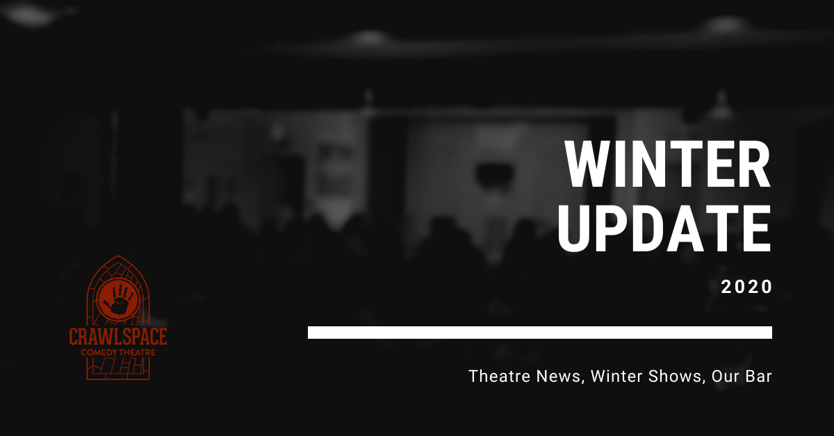 Winter Update: Theatre News, Winter Shows, Our Bar